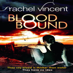 Review: Blood Bound by Rachel Vincent