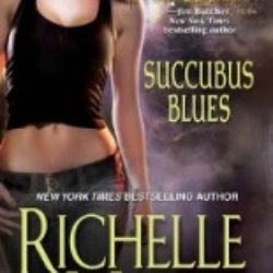 Review: Succubus Blues by Richelle Mead (Audio)
