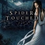 Josh Reviews: Spider-Touched by Jory Strong