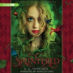Audio Review: Splintered by A.G. Howard