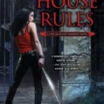 ARC Review: House Rules by Chloe Neill