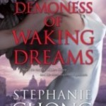 Josh Reviews: The Demoness of Waking Dreams by Stephanie Chong