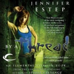 Audio Review: By a Thread by Jennifer Estep