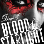 Sue Reviews: Days of Blood and Starlight By Laini Taylor