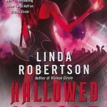 Josh Reviews: Hallowed Circle by Linda Robertson