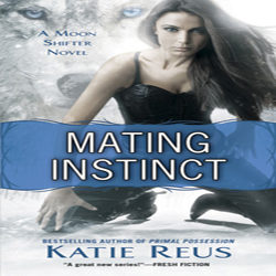 ARC Review: Mating Instinct by Katie Reus