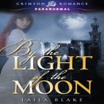 Review + Giveaway: By the Light of the Moon by Laila Blake