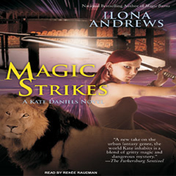 Audio Review: Magic Strikes by Ilona Andrews