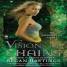 Josh Reviews: Visions of Chains by Regan Hastings