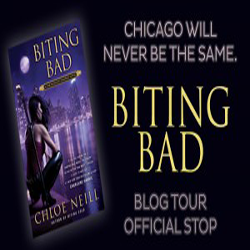 Chloe Neill's Biting Bad Official Blog Tour Stop: ARC Review and Guest Post