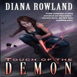 Josh Reviews: Touch of the Demon by Diana Rowland