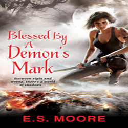 Josh Reviews: Blessed by the Demon's Mark by E.S. Moore