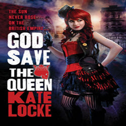 Josh Reviews: God Save the Queen by Kate Locke
