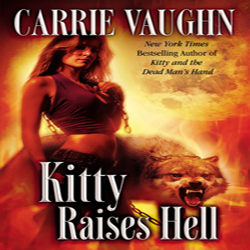 Josh Reviews: Kitty Raises Hell by Carrie Vaughn