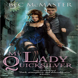 Review: My Lady Quicksilver by Bec McMaster
