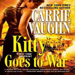 Josh Reviews: Kitty Goes to War by Carrie Vaughn