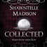 Audiobook Review: Collected by Shawntelle Madison