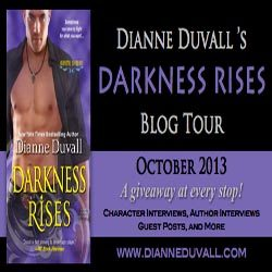 Darkness Rises Tour Stop: Character Interview & Giveaway with Dianne Duvall