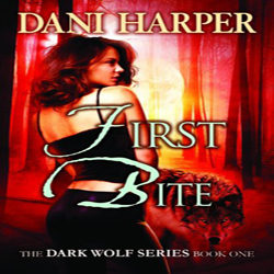 Review: First Bite by Dani Harper