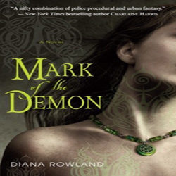 Josh Reviews: Mark of the Demon by Diana Rowland