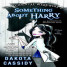 Early Review: The Accidental Werewolf 2: Something About Harry by Dakota Cassidy