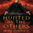 Review: Hunted by the Others by Jess Haines
