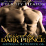 Early Review: Kissed by a Dark Prince by Felicity Heaton