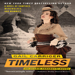 Josh Reviews: Timeless by Gail Carriger