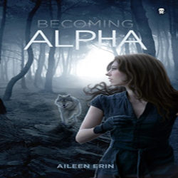 Review: Becoming Alpha by Aileen Erin