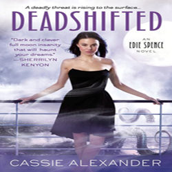 Review: Deadshifted by Cassie Alexander