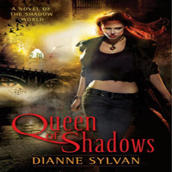 Josh Reviews: Queen of Shadows by Dianne Sylvan
