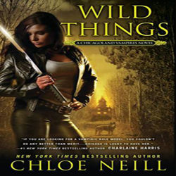 Review: Wild Things by Chloe Neill
