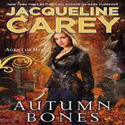 Review: Autumn Bones by Jacqueline Carey