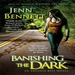 Review: Banishing the Dark by Jenn Bennett