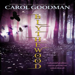Review: Blythewood by Carol Goodman