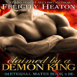 Review: Claimed by a Demon King by Felicity Heaton