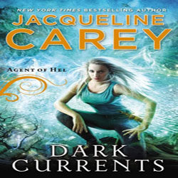 Review: Dark Currents by Jacqueline Carey