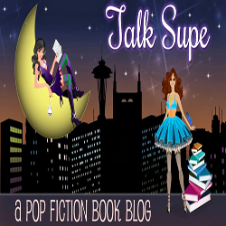I'm Guest Posting at Talk Supe Today!