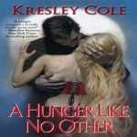A Hunger Like No Other by Kresley Cole resized