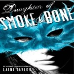 Daughter of Smoke and Bone by Laini Taylor resized