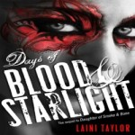 Days of Blood and Starlight by Laini Taylor resized