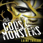 Dreams of Gods and Monsters by Laini Taylor resized