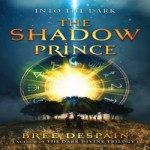 The Shadow Prince by Bree Despain resized