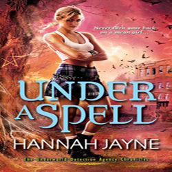 Review: Under A Spell by Hannah Jayne