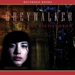 Audiobook Review: Greywalker by Kat Richardson