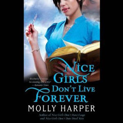 Audiobook Review: Nice Girls Don't Live Forever by Molly Harper
