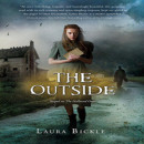 Review: The Outside by Laura Bickle