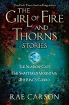 Girl of Fire and Thorns Stories by Rae Carson