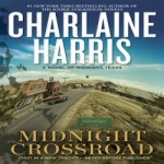 Midnight Crossroad by Charlaine Harris resized