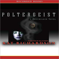 Audiobook Review: Poltergeist by Kat Richardson